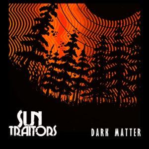 Sun Traitors Announce 'Dark Matter' Single Through Headstone Records